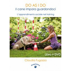 DO AS I DO- Il cane impara guardandoci