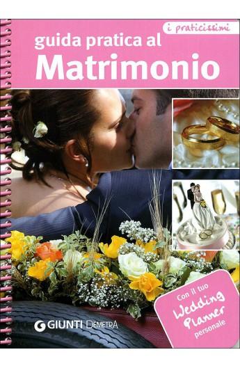 Guida pratica al Matrimonio (Giunti)