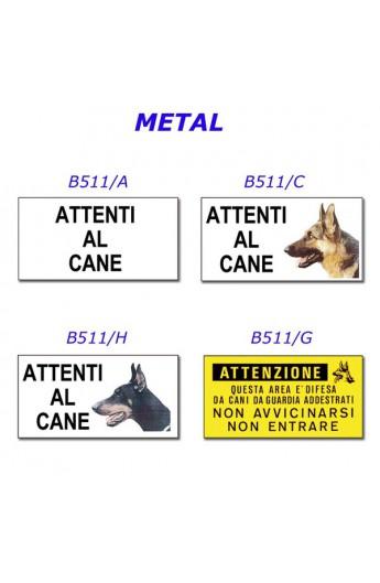Cartello ''ATTENTI AL CANE'' (B511/A)